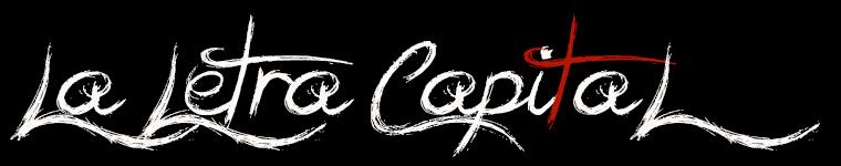La Letra Capital – Música y Cultura Oscura desde 2003